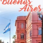 3 days in Buenos Aires Pinterest graphic