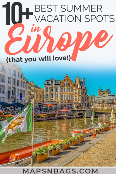 Looking for the best summer destinations in Europe? This post includes the best things to do in many European cities, places to visit, such as beautiful beaches. And lots of travel tips to ease your wanderlust! Check it out! | Summer vacation spots in Europe | Summer destinations in Europe | European destinations to visit this summer #Thingstodo #BucketList #trip #wanderlust #Europe #Destinations #Cities #Adventure #mapsnbags #Summer
