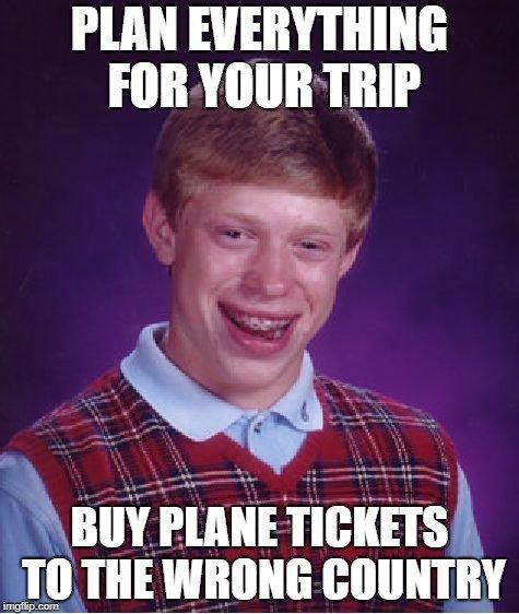 Bad luck Bryan travel meme
