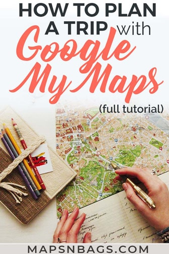 How to plan a trip with Google My Maps Pinterest graphic