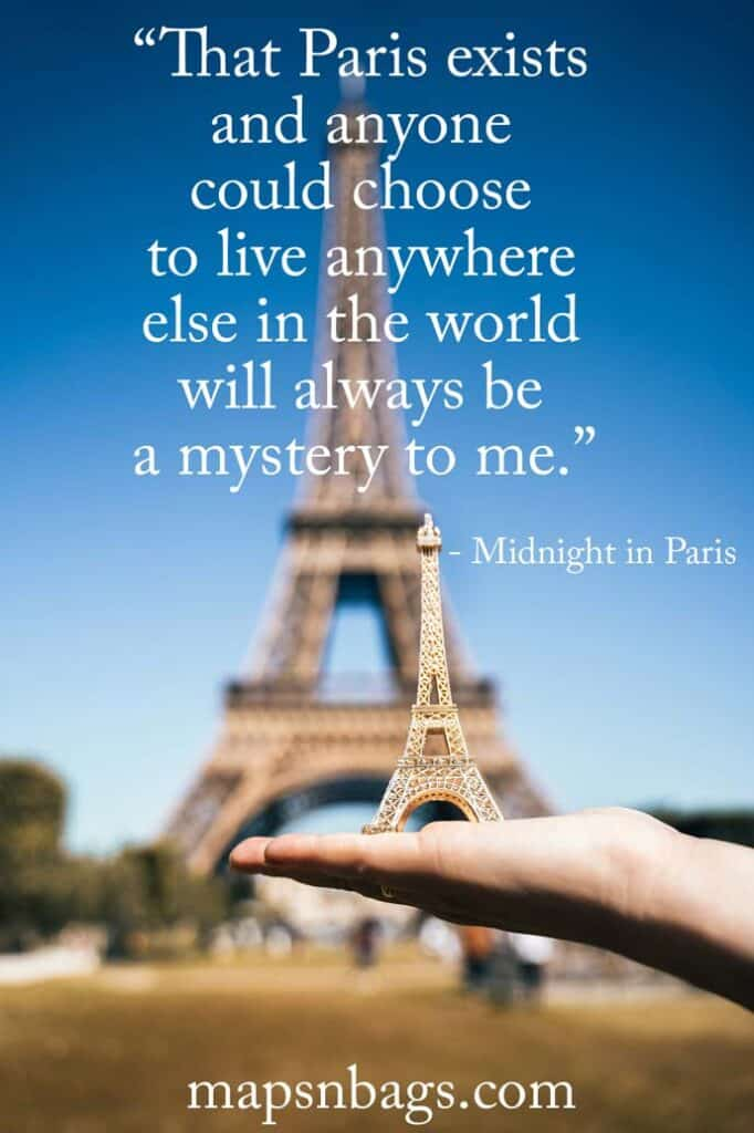 Quote about Paris in front of Eiffel Tower in Paris, France