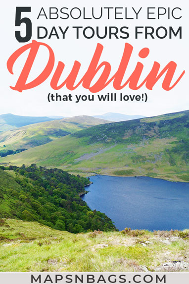 Looking for the best day tours from Dublin? Then check out this in-depth guide to stop you from feeling overwhelmed! 5 day trips that cover all regions of Ireland. Read more! Best Day Tours From Dublin Worth Your Money | Best day trips in Ireland | day trips from Dublin | things to do in Ireland | what to do in Ireland | best day trips and tours in Ireland | day trips from Dublin Ireland #ireland #dublin #mapsnbags