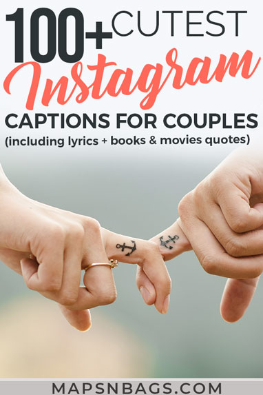 Looking for cute Instagram captions for couples to express your feelings? Take a look at these short phrases, love quotes from books and movies, and lyrics too! Funny, happy, and romantic quotes for inspiration. Instagram captions | Cute Instagram Captions | Love quotes | Captions for couples | Captions for Instagram #Instagram #mapsnbags #captions