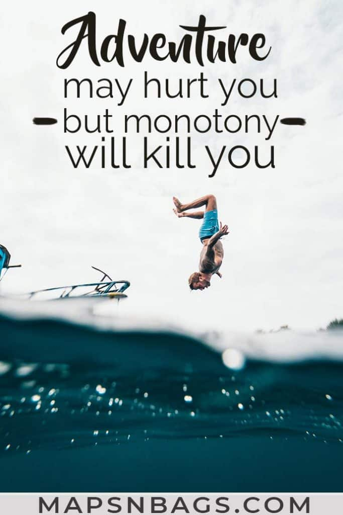 Image with an adventure quote for travel inspiration written on it