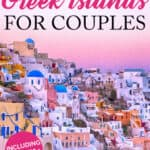 Pinterest graphic on Greek islands for couples