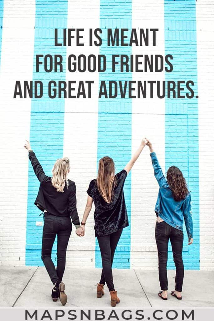 Adventure with Friends Quotes