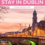 Where to stay in Dublin Pinterest graphic