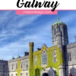 Where to stay in Galway Pinterest graphic