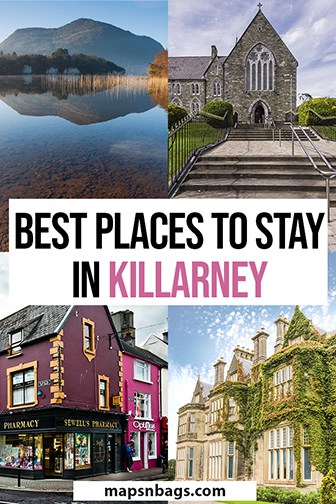 Where to stay in Killarney Ireland Pinterest graphic