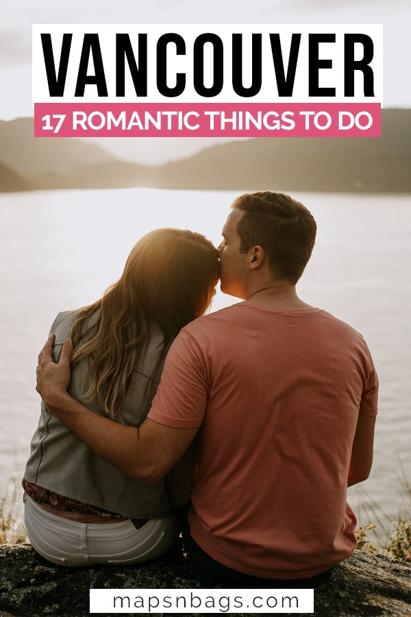 Romantic things to do in Vancouver Canada Pinterest graphic